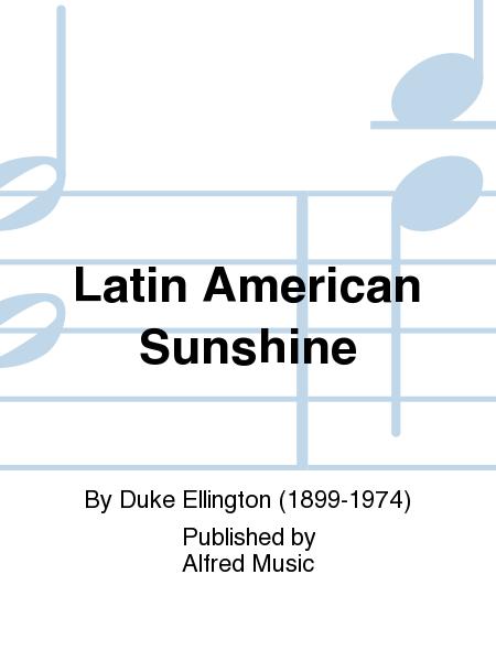 Latin American Sunshine