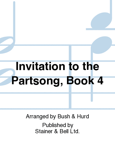 Invitation to the Partsong, Book 4