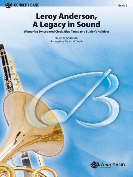 Leroy Anderson: A Legacy in Sound