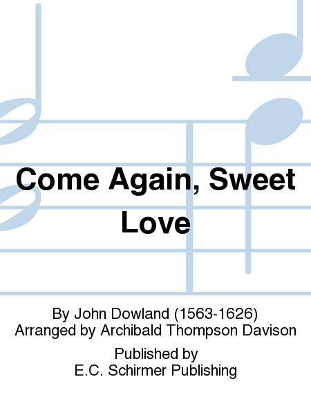 Come Again, Sweet Love