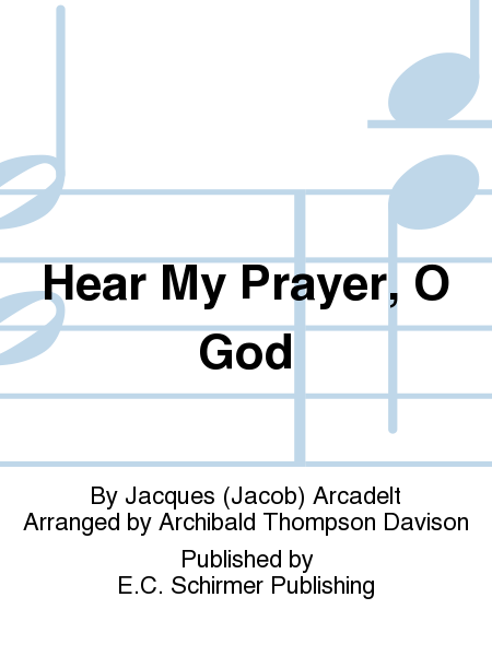 Hear My Prayer, O God