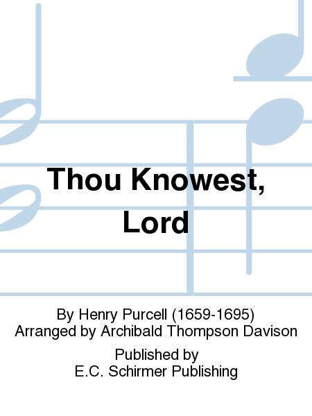 Thou Knowest, Lord