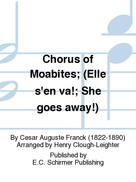 Chorus of Moabites; (Elle s'en va!; She goes away!)