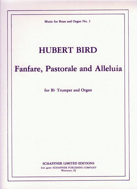Fanfare, Pastorale And Alleluia