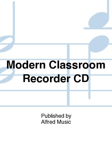 Modern Classroom Recorder ~ Modern classroom recorder cd sheet music plus