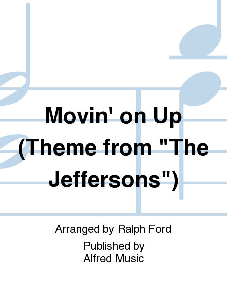 Movin' on Up (Theme from