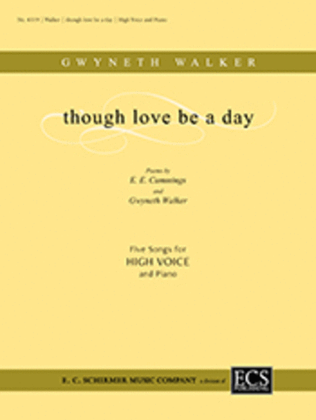Though Love Be a Day (Five Songs)