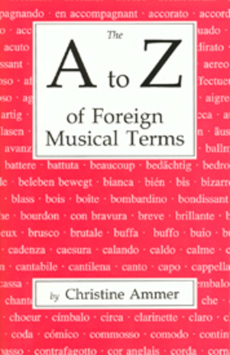 The A to Z of Foreign Musical Terms