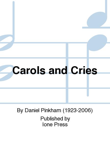 Carols and Cries
