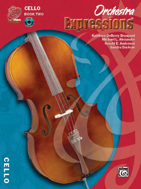 Orchestra Expressions: Student Edition, Book Two - Cello