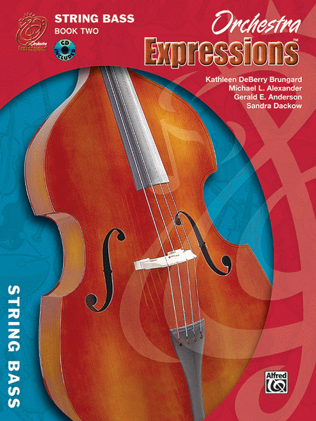 Orchestra Expressions: Student Edition, Book Two - String Bass