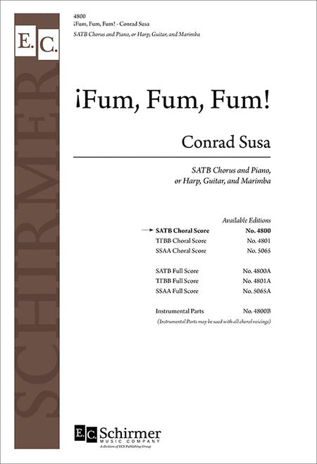 Fum, Fum, Fum! (Choral Score)