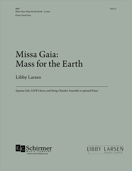 Missa Gaia: Mass for the Earth (Piano/Vocal Score)