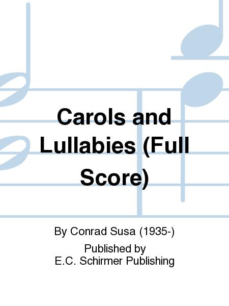 Carols and Lullabies (Full Score)