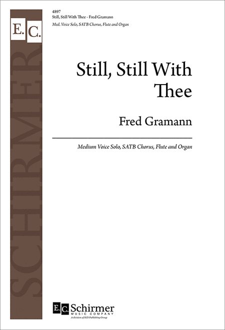 Still, Still With Thee (Choral Score)