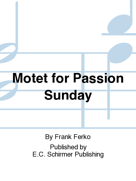 Motet for Passion Sunday