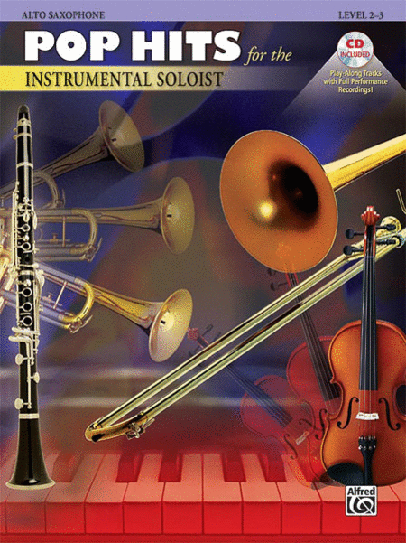 Pop Hits for the Instrumental Soloist (Alto Saxophone)
