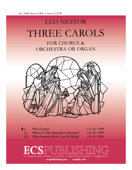Three Carols: No. 1. Who Comes? (Choral Score)