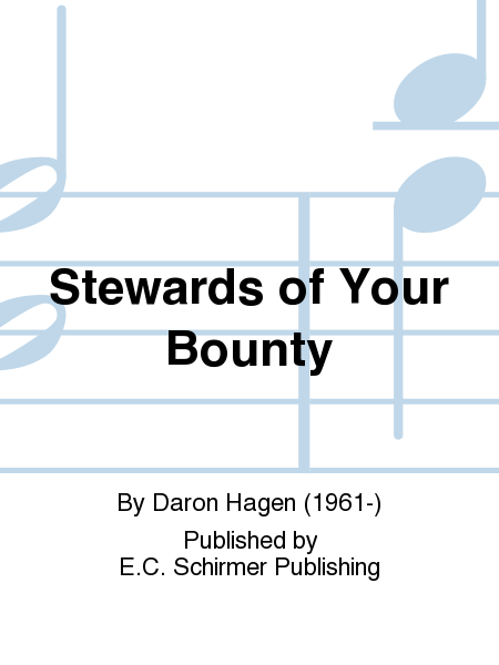 Stewards of Your Bounty