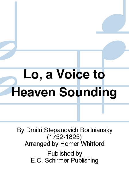 Lo, a Voice to Heaven Sounding