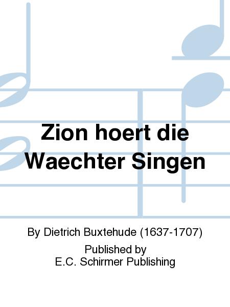 Zion hoert die Waechter Singen