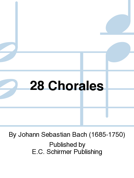 28 Chorales (Book II from 131 Chorales)