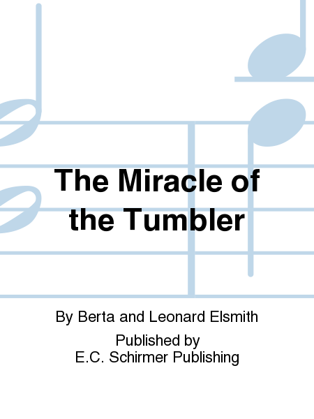 The Miracle of the Tumbler
