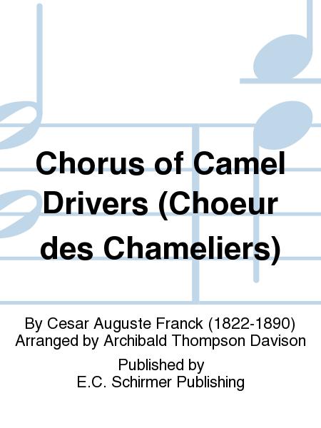 Chorus of Camel Drivers (Choeur des Chameliers)