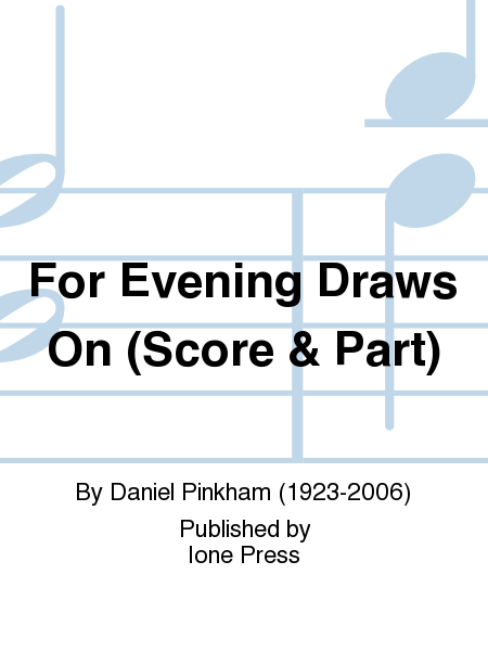 For Evening Draws On (Score & Part)