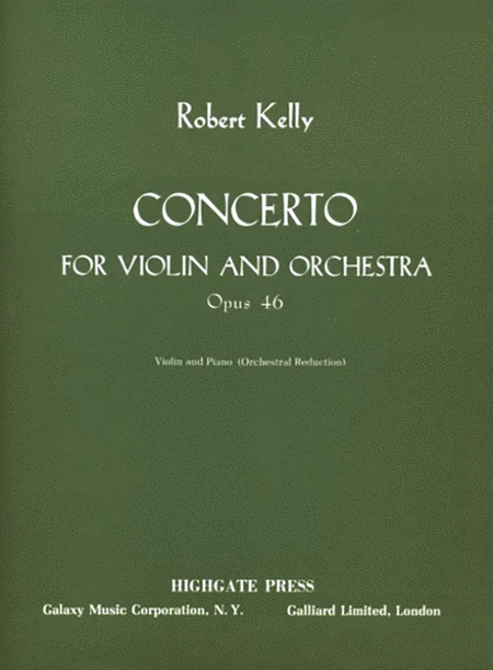 Concerto for Violin & Orchestra, Op. 46 (Piano Score)