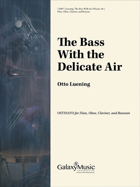 Bass with the Delicate Air