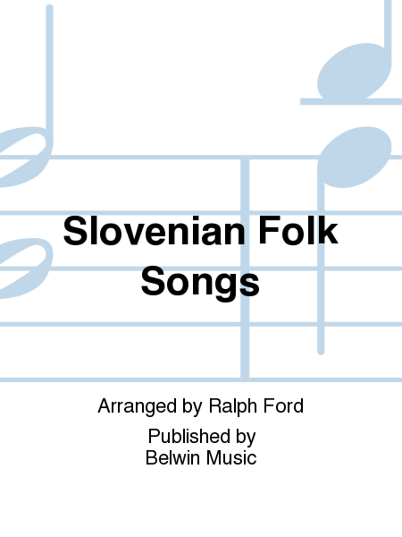 Slovenian Folk Songs