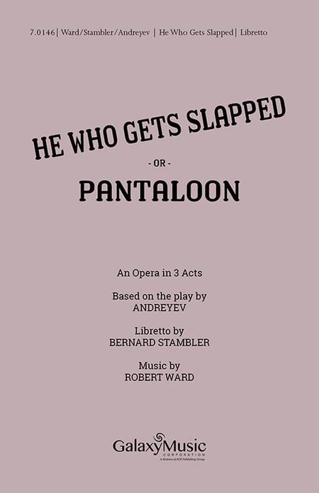 He Who Gets Slapped (Pantaloon) (Libretto)