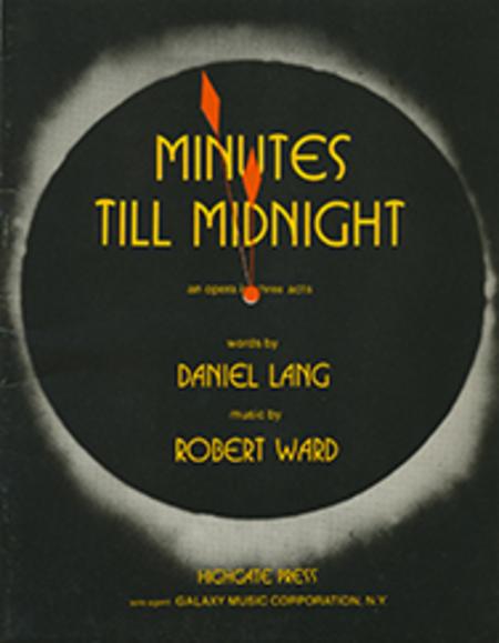 Minutes Till Midnight (Libretto)