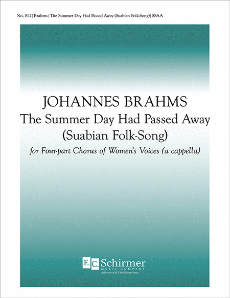 The Summer Day Had Passed Away (Suabian Folk Song)