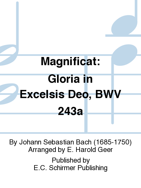 Magnificat: Gloria in Excelsis Deo, BWV 243a