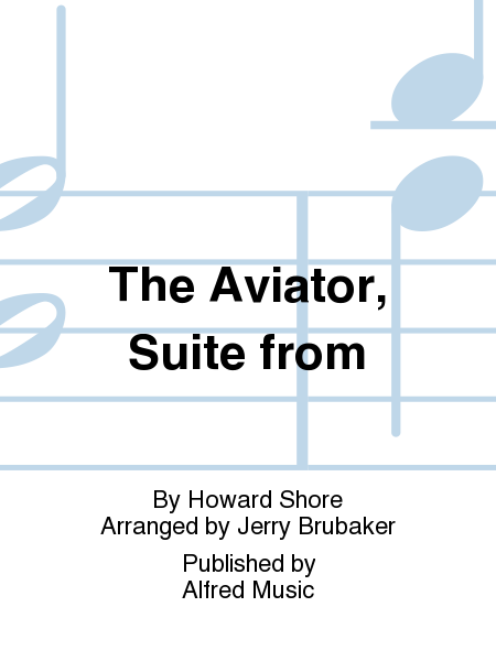 The Aviator, Suite from