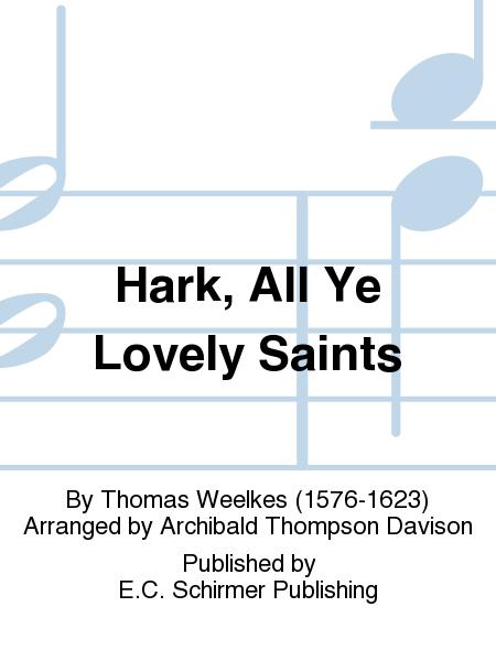 Hark, All Ye Lovely Saints