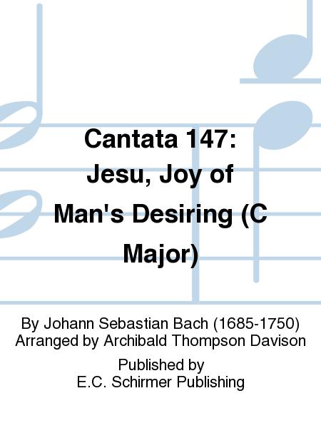 Cantata 147: Jesu, Joy of Man's Desiring (C Major)
