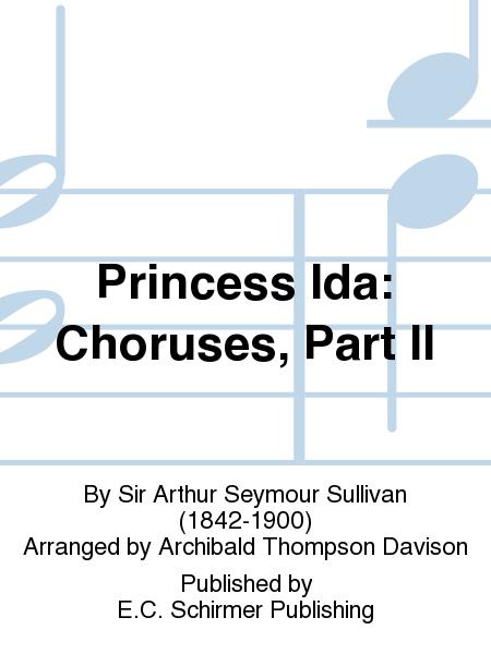 Princess Ida: Choruses, Part II