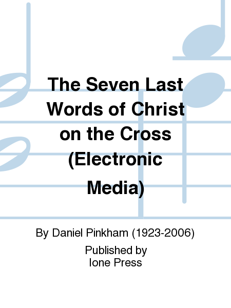 The Seven Last Words of Christ on the Cross (Electronic Media)