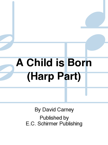 A Child is Born (Harp Part)