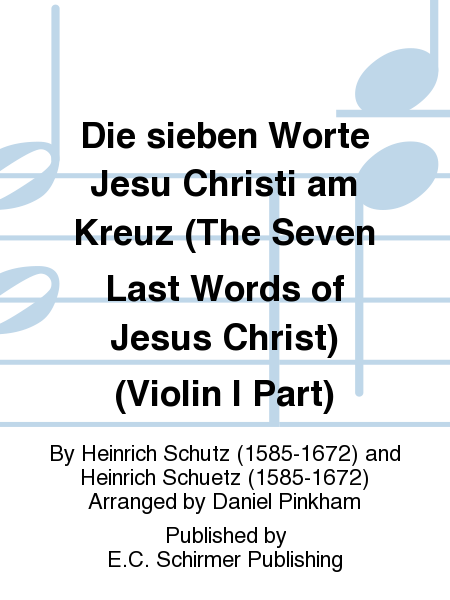 Die sieben Worte Jesu Christi am Kreuz (The Seven Last Words of Jesus Christ) (Violin I Part)