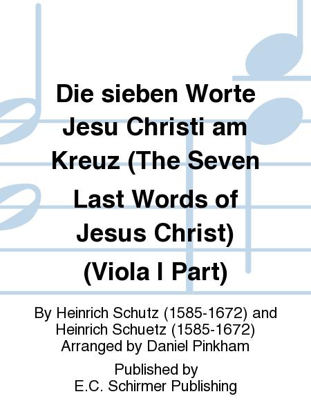 Die sieben Worte Jesu Christi am Kreuz (The Seven Last Words of Jesus Christ) (Viola I Part)