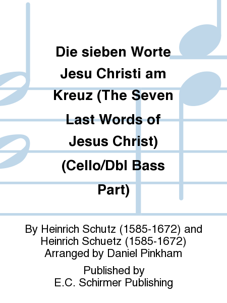 Die sieben Worte Jesu Christi am Kreuz (The Seven Last Words of Jesus Christ) (Cello/Dbl Bass Part)