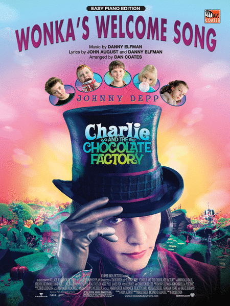 wonka s welcome song from charlie and the chocolate factory wonka s welcome song from charlie and the chocolate factory