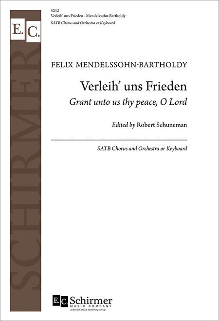 Verleih' uns Frieden (Grant Unto Us Thy Peace, O Lord) (Choral Score)