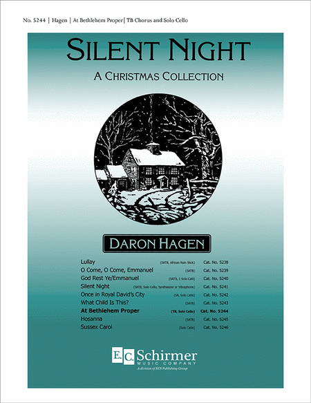 Silent Night-A Christmas Collection: At Bethlehem Proper