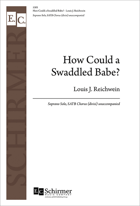 How Could a Swaddled Babe?