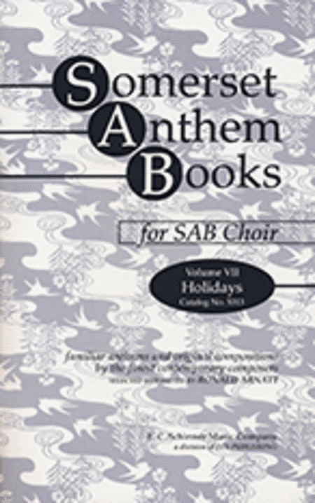 Somerset Anthem Books, Volume VII